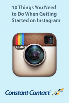 New to Instagram? Check this out: 10 Things You Need to Do When Getting Started on #Instagram