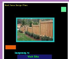 Wood Fence Design Plans 165607 - The Best Image Search