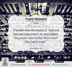 """Narrated Abu Huraira: Allah's Messenger (peace be upon him) said: """"If the people knew the reward for pronouncing the Adhan and for standing in the first row (in congregational prayers) and found no other way to get that except by drawing lots they would draw lots, and if they knew the reward of the Zuhr prayer (in the early moments of its stated time) they would race for it (go early) >>>"""