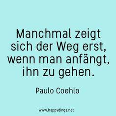 Quote | Zitate | Zitat | Zitat deutsch | Worte | Words | Weisheit | Motto | Psychologie | Coaching |Spruch | Sprüche | Leben | Persönlichkeitsentwicklung | Selbstfindung | Affirmationen | Achtsamkeit | Glück | Happiness