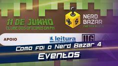 4° Nerd Bazer - Eventos