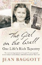The Girl on the Wall: One Life's Rich Tapestry (£0.99 UK), by Jean Baggott [Icon Book], is the third UK Kindle Deal of the Day (the US editi...