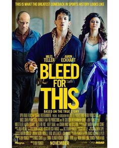 The first poster for the upcoming Miles Teller inspirational boxing drama Bleed For Thishas arrived online ahead of its debut at this months Toronto Film Festival. With help from trainer Kevin Rooney (Aaron Eckhart) champion boxer Vinny Pazienza (Miles Teller) tries to make a comeback after severing his spine in a car accident. #Movie #Hollywood #News #Cinemas #NewMovie #Acting #Actors #MilesTeller