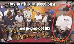 No he should be questioning what's porn. Don't you dare talk about nonsense in front of kookie!