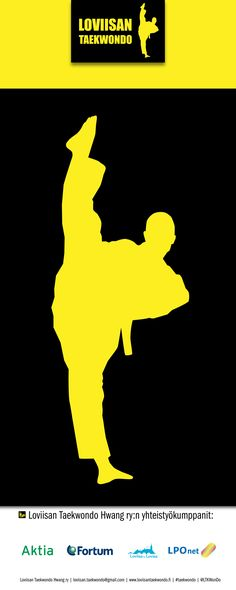 Loviisan Taekwondo -seuran rollup, 2015. Visuaalinen toteutus vapaaehtoistyönä ammattitaidon ylläpitämiseksi, Natasha Varis. – http://www.loviisantaekwondo.fi/