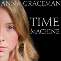 Time Machine by Anna Graceman by annagraceman on SoundCloud