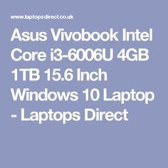 Asus Vivobook Intel Core i3-6006U 4GB 1TB 15.6 Inch Windows 10 Laptop - Laptops Direct
