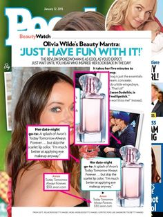 Olivia Wilde, the face of Today. Tomorrow Always, loves spritzing on a splash of the fragrance for date night!