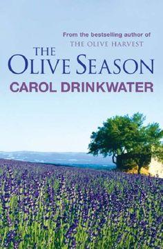 The Olive Season, Carol Drinkwater