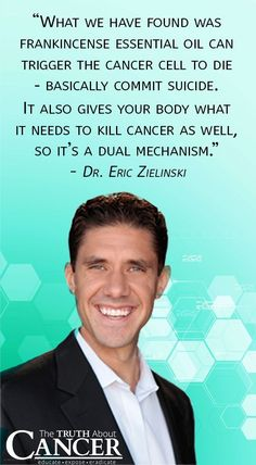 Wondering how Essential Oils can fight cancer and which ones are the best to use? Click on the quote above to watch as Dr. Zielinski talks with Ty and makes his recommendations!