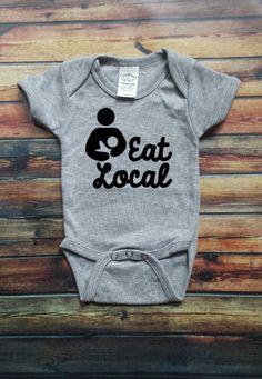 Eat Local Breastfeeding Onesie. Support Breast by simplymadevinyl