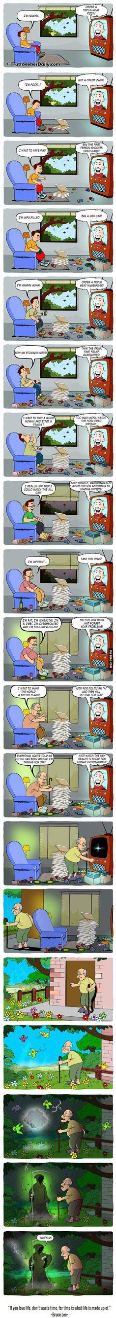 An accurate description of life.