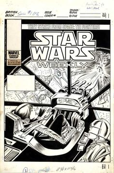 Star Wars Weekly 108 COVER by CARMINE INFANTINO Comic Art Comic Book Covers, Comic Books Art, Comic Art, Book Art, Star Wars Books, Star Wars Film, Star Wars Art, Star Wars Comics, Marvel Comics