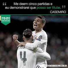 Frase Do Jogador Casemiro Para Te Inspirar Na Vida Futebol Frases Jogadores De Futebol Futebol