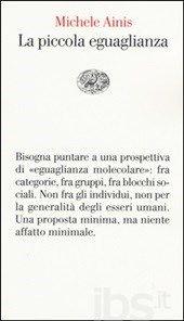 "Michele Ainis, ""La piccola eguaglianza"", Einaudi, 2015"