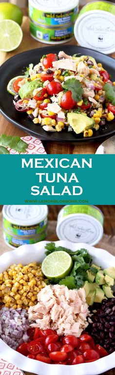 This Mexican Tuna Salad is delicious and very easy to make. Packed with tuna, roasted corn, tomatoes, avocados, black beans, onions and tossed in a light and tasty lime dressing. This protein-packed, healthy and easy tuna salad is one everyone will enjoy! #ad #WildSelections #SelectSustainable #tunasalad #salads #tuna via @lmnblossoms