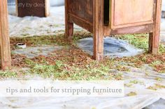 tips and tools to help tackle furniture stripping!