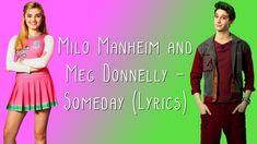 Milo Manheim and Meg Donnelly - Someday (Lyrics) Zombie Disney, Zombie 2, Disney Music, Disney Movies, Meg Donnelly, Walt Disney Records, Zombie Movies, Movies, Songs