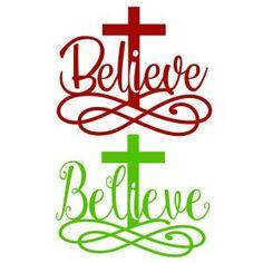 Believe Cross Cuttable Design Cross Silhouette, Silhouette Cameo, Cricut Vinyl, Svg Files For Cricut, Believe, Cross Designs, Vinyl Designs, Shirt Designs, Christmas Svg