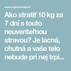 Ako stratiť 10 kg za 7 dní s touto neuveriteľnou stravou? Dieta Detox, Fat Burning, Healthy Life, Burns, Health Fitness, Food And Drink, Drinks, Croissants, Smoothie