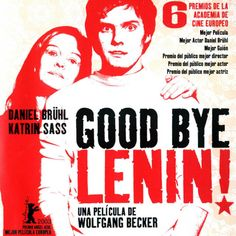 """Good Bye Lenin!"" 2003 Wolfgang Becker"