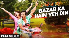 'GAZAB KA HAIN YEH DIN' Video Song | SANAM RE | Pulkit Samrat, Yami Gaut...