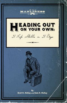 Announcing a New Book! Heading Out On Your Own: 31 Basic Life Skills in 31 Days