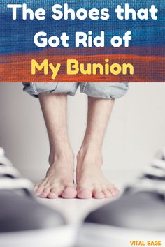 4 Shoes that Got Rid of My Bunion - Vital Sage Bunion Exercises, Bunion Remedies, Get Rid Of Bunions, Bunion Pads, Bunion Shoes, Shoes Men, Pain Relief, Healthy Living, Footwear