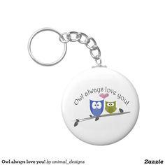 Owl always love you! basic round button key ring