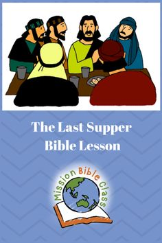 Sunday School Games, Sunday School Lessons, Bible Lessons For Kids, Bible For Kids, Jesus Last Supper, Stories For Kids, Bible Stories, Lords Supper, Bible Activities For Kids