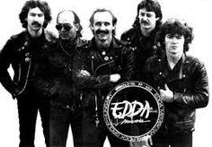 Magyarország egyik leghíresebb rockegyüttese az Edda,először Griff néven hívatták magukat,majd 1974-től Edda néven folytatták.