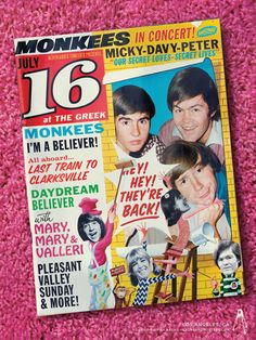 THE MONKEES and 16 Magazine.  What great memories!!!