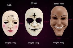 The Purge Anarchy Masks inlcuding the God mask, Cross Mask and Smile mask. The Purge Anarchy horror mask is made of resin in good quality. Coser can use the God mask, Cross mask and Smile mask at Halloween party and masquerade