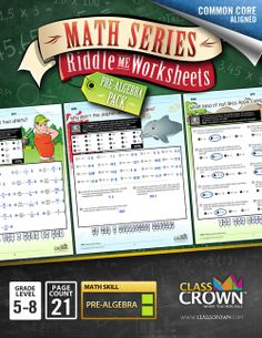 ClassCrown - Pre-Algebra Pack: These fun math worksheets use riddles to keep kids motivated and help them understand immediately what they are doing wrong--Try it out for FREE by clicking the link.