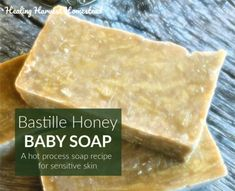 How to Make Hot Process Bastille Honey Soap---Great for Babies! — Home Healing Harvest Homestead Honey Recipes, Soap Recipes, Herbal Tinctures, Herbalism, Baby Soap, Honey Soap, Olive Oil Soap, Bastille, Home Made Soap