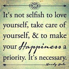 Taking care of yourself and finding daily joys.