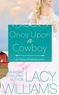 Once Upon a Cowboy: contemporary fairy tale romance (Cowb... https://www.amazon.com/dp/B01FODPWPA/ref=cm_sw_r_pi_dp_x_fCdFyb07PC4AK