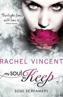 (UK) My Soul to Keep (Soul Screamers #3) by Rachel Vincent