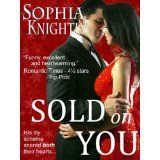 Sold on You (Tropical Heat Series, Book Two) (Kindle Edition)By Sophia Knightly