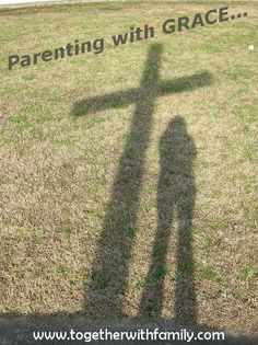 Parenting with Grace- for you and your children