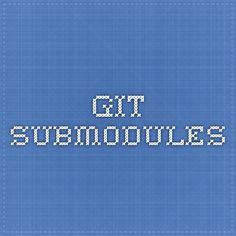 Git - Submodules