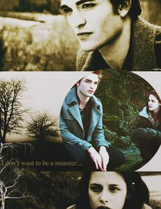 """""""I don't want to be a monster...""""  #Twilight"""