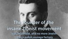 Founder of the Insane Zionist Movement