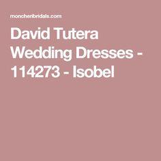 David Tutera Wedding Dresses - 114273 - Isobel