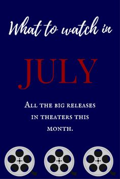 What to Watch in July: Big Movie Releases http://apeekatkarensworld.com/2017/07/july-movie-releases.html/
