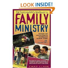 The Youth Worker's Handbook to Family Ministry    Chap Clark