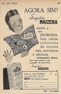 Ana Caldatto : Anos 50 antiga propaganda Maizena  anos 50: