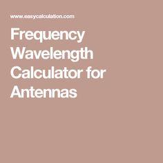Frequency Wavelength Calculator for Antennas