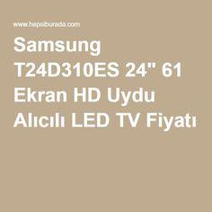 """Samsung T24D310ES 24"""" 61 Ekran HD Uydu Alıcılı LED TV Fiyatı"""