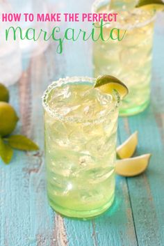 How to Make the Perfect Margarita - It's always 5 o'clock somewhere! See how to make the perfect margarita recipe that will have your friends begging you to make more!